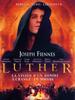 Luther, rebelle, génie, libérateur
