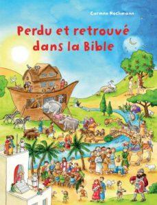 Perdu et retrouvé dans la Bible